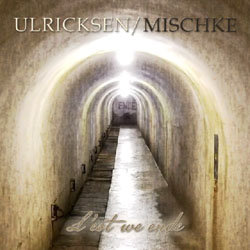 Ulricksen/Mischke - »L'est We Ende«-Cover