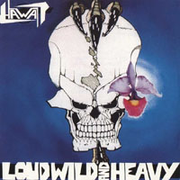 HAWAII [US]-Cover: »Loud, Wild And Heavy«