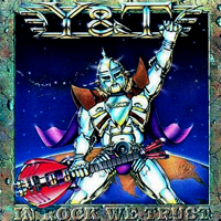 Y&T-Cover: »In Rock We Trust«