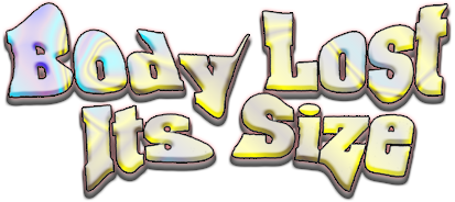 BODY LOST ITS SIZE-Logo