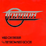 TOBRUK - »Wild On The Run/The Show Must Go On«-Cover